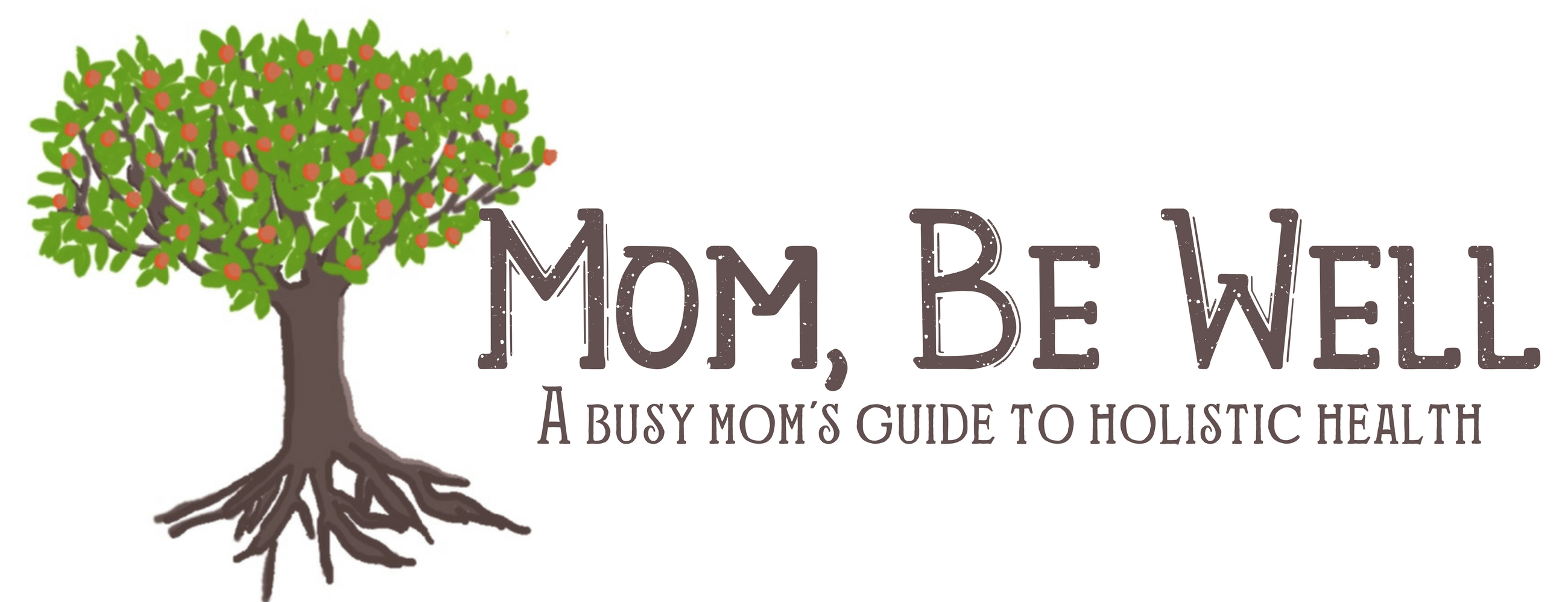 Mom, Be Well